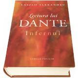 Lectura lui Dante. Infernul - Laszlo Alexandru, editura Cartier