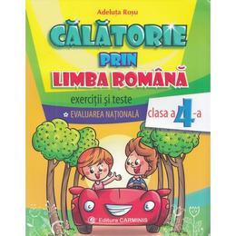 Calatorie prin limba romana - Clasa a 4-a - Adeluta Rosu, editura Carminis