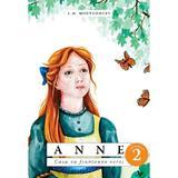 Anne. Casa cu frontoane verzi Vol. 2 - L.M. Montgomery, editura Predania