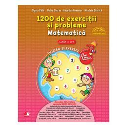 1200 de exercitii si probleme. Matematica - Clasa a 2-a - Olguta Calin, Doina Cindea, Angelica Gherman, Nicoleta Stanica, editura Litera