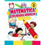 Matematica si explorarea mediului cls 2 - Culegerea elevului - Marinela Chiriac, Florentina Gutu, editura Tiparg