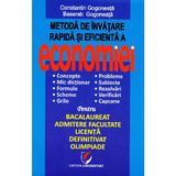 Metoda de invatare rapida si eficienta a economiei - Constatin Gogoneata, editura Universitara