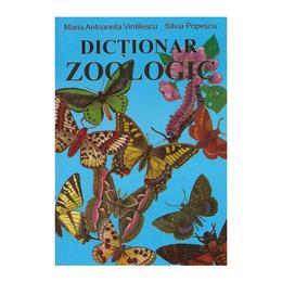Dictionar zoologic - Maria Antoaneta Vintilescu, Silvia Popescu, editura Ametist