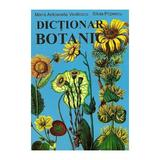 Dictionar botanic - Maria Antoaneta Vintilescu, Silvia Popescu, editura Ametist