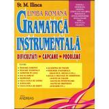 Gramatica instrumentala vol. 2 - St.M. Ilinca, editura Andreas