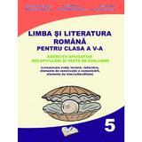 Romana - Clasa 5 - Exercitii aplicative - Cristina-Loredana Bloju, Virginia Rentea, editura Ars Libri