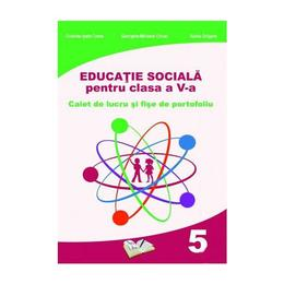 Educatie sociala - Clasa 5 - Caiet de lucru - Cristina Ipate-Toma, Georgeta-M. Crivac, editura Ars Libri