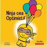Ninja cea optimista - Mary Nhin, Jelena Stupar, editura Act Si Politon