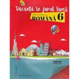 Vacanta in jurul lumii. Romana cls 6 - Marinela Pantazi, editura Booklet