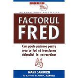 Factorul Fred - Mark Sanborn, editura Business Tech