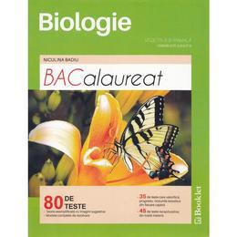 BACalaureat Biologie vegetala si animala - Clasele 9-10 - 80 de teste - Niculina Badiu, editura Booklet