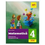 Matematica - Clasa 4 Sem.2 - Caiet de lucru - Mariana Mogos, editura Grupul Editorial Art