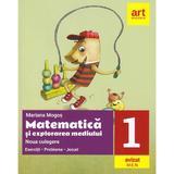 Matematica si explorarea mediului - Clasa 1 - Noua culegere - Mariana Mogos, editura Grupul Editorial Art