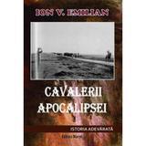 Cavalerii Apocalipsei - Ion V. Emilian, editura Marist