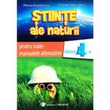 Stiinte ale naturii - Clasa 4 - Auxiliar pentru toate manualele alternative - Florica Dumitrescu, Carmen Stanculescu, editura Carminis