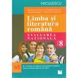 Limba romana - Clasa 8 - Evaluare nationala (65  de variante) - Mariana Cheroiu, Nicoleta Kuttesch, editura Niculescu