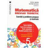Matematica - Clasa 5 - Breviar teoretic - Petre Simion, Victor Nicolae, editura Niculescu