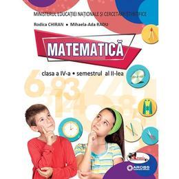 Matematica - Clasa 4. Sem. 1+2 - Manual + CD - Rodica Chiran, Mihaela-Ada Radu, editura Aramis