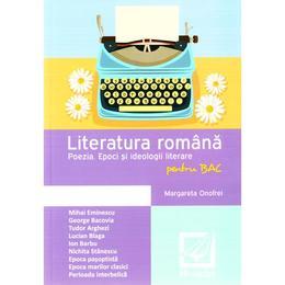 Literatura romana pentru BAC - Poezia - Margareta Onofrei, editura Booklet