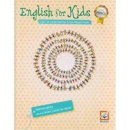 English for Kids. Caiet - Clasa pregatitoare - Cristina Mircea, editura Booklet