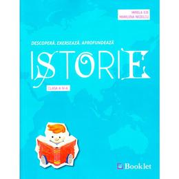 Istorie - Clasa 4 - Mirela Ilie, Marilena Nedelcu, editura Booklet