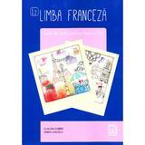 Limba franceza L2 - Clasa 10 - Caiet - Claudia Dobre, Diana Ionescu, editura Booklet
