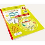 Arte vizuale si abilitati practice - Clasa 4 - Caietul micului artist + CD - Mirela Flonta, editura Cd Press