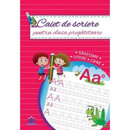 Caiet de scriere - Clasa pregatitoare, editura Didactica Publishing House