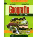 Geografie - Clasa 8 - Manual - Ioan Marculet, Manuela Popescu, editura Didactica Si Pedagogica