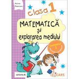 Matematica si explorarea mediului Clasa 1 sem.1 varianta A - Arina Damian, editura Elicart