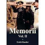 Memorii Vol.2 - Erich Raeder, editura Miidecarti
