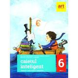 Caietul inteligent - Clasa 6. Sem. 2 - Literatura. Limba Romana. Comunicare - Florin Ionita, editura Grupul Editorial Art
