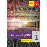 Informatica si TIC - Clasa 5 - Mihaela Giurgiulescu, Valeriu B. Giurgiulescu, editura Grupul Editorial Art