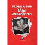 Duhul oceanelor reci - Florica Bud, editura Neuma