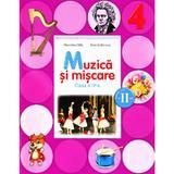 Muzica si miscare Clasa 4 Caiet Sem.2 + CD - Florentina Chifu, Petre Stefanescu, editura Litera
