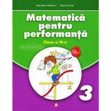 Matematica pentru performanta Clasa a 3- a - Ana-Maria Canavoiu, Elena Niculae, editura Litera