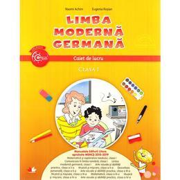 Limba moderna germana - Clasa 1 - Caiet de lucru - Naomi Achim, Eugenia Rosian, editura Litera