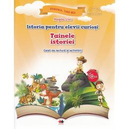Istoria pentru elevii curiosi. Tainele istoriei - Caiet de lectura si activitati - Magda Stan, editura Litera