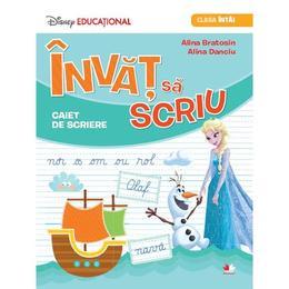 Invat sa scriu. Caiet de scriere - Clasa 1 (Disney) - Alina Bratosin, Alina Danciu, editura Litera