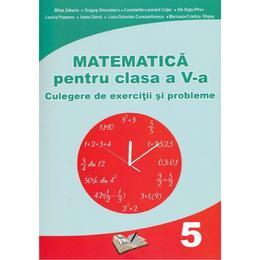 Matematica Clasa 5 - Culegere de exercitii si probleme - Mihai Zaharia, Dragos Dinculescu, editura Ars Libri
