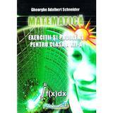 Matematica - Clasa 12 - Exercitii si probleme - Gheorghe Adalbert Schneider, editura Hyperion