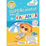 Supercaietul meu de vacanta - Clasa 2 - Arina Damian, Cristina Martin, editura Elicart