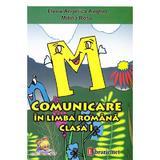 Comunicare in Limba romana Clasa 1 - Elena-Angelica Anghel, Mitina Rosu, editura Lizuka Educativ