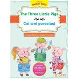 The Three Little Pigs. Cei trei purcelusi, editura Elicart
