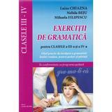 Exercitii de gramatica pentru clasele 3 -4 - Luiza Chiazna, Nelida Beju, editura Lizuka Educativ