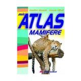 Mic atlas mamifere - Dumitru Murariu, Aurora Mihail, editura All