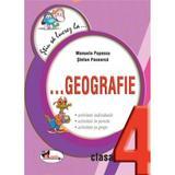 Stiu sa lucrez la... Geografie clasa 4 - Manuela Popescu, editura Aramis