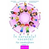 In caruselul vacantei - Clasa 1 - Adina Grigore, editura Ars Libri