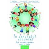 In caruselul vacantei - Clasa 4 - Adina Grigore, editura Ars Libri