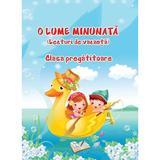 O lume minunata Clasa pregatitoare. Lecturi de vacanta - Adina Grigore, editura Ars Libri